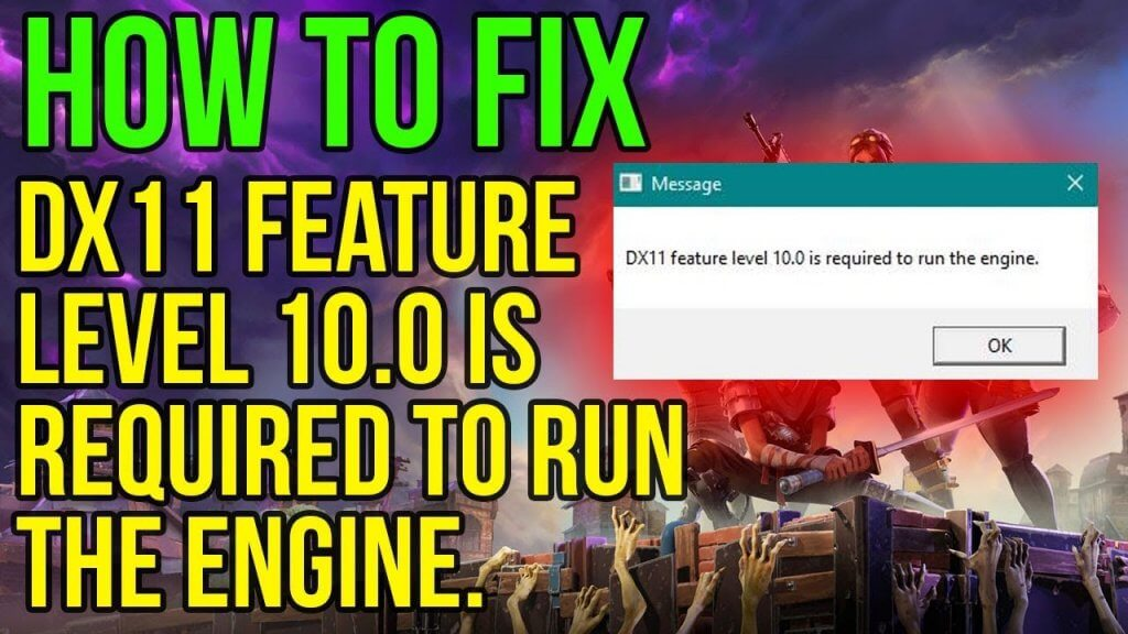 How To Fix Error DX11 Feature Level 10.0 - [Step by Step ...