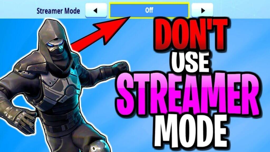What is Fortnite Streamer Mode?