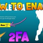 Fortnite 2FA – Is It Worth It?